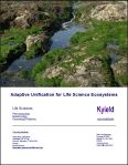 Kyield report: Adaptive Unification for Life Science Ecosystems
